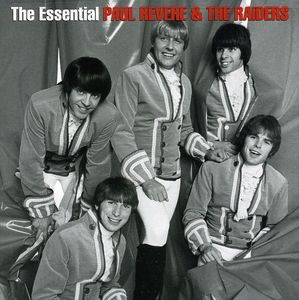 The Essential Paul Revere and The Raiders , Paul Revere & the Raiders