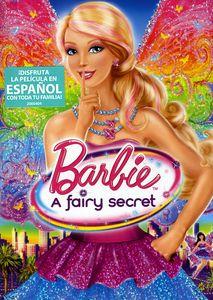 Barbie: A Fairy Secret (Spanish)