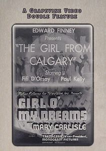Girl From Calgary (1932) /  Girl O My Dreams (1934)
