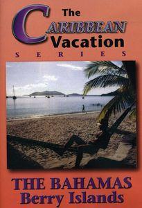 The Bahamas: Berry Island