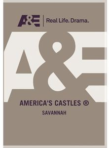 American Castles: Savannah