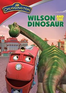 Chuggington: Wilson and the Dinosaur