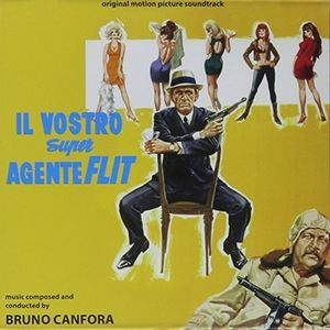 Il Vostro Super Agente Flit /  O.S.T.