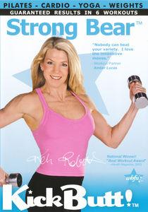 Kick Butt: Strong Bear Workout