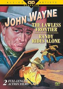 John Wayne: Lawless Frontier & Randy Rides Alone