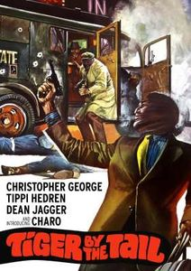 Tiger by the Tail , Christopher George