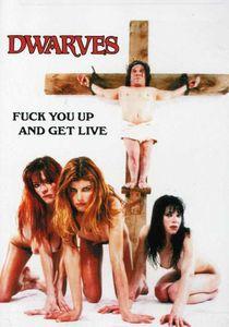 Dwarves: F*#k You up and Get Live