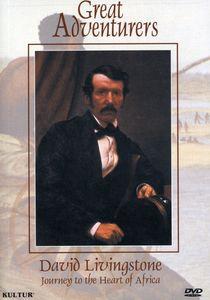 Great Adventurers: David Livingstone - Journey to