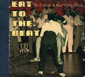 East To The Beat: The Dirtiest Of The Dirty , Various Artists