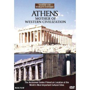 Athens: Mother of Western Civilization