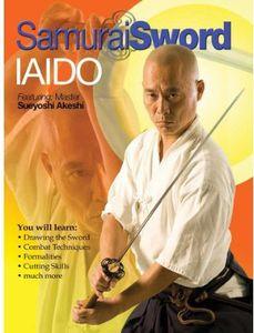 Samurai Sword: Iaido Cutting and Basic Sword Techniques