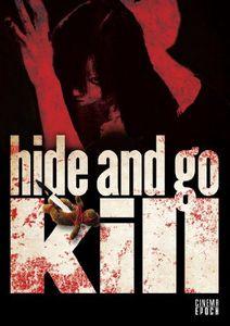 Hide and Go Kill