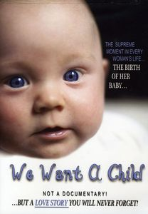 We Want a Child