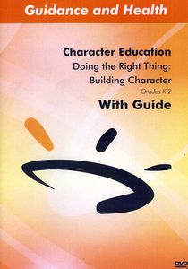 Doing the Right Thing: Building Character