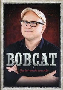 Bobcat Goldthwait: You Don't Look the Same Either
