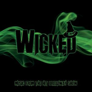Wicked-Music from the Hit Broadway Show /  O.C.R. [Import]