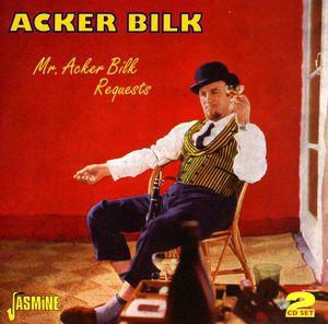 Mr Acker Bilk Requests [Import] , Acker Bilk