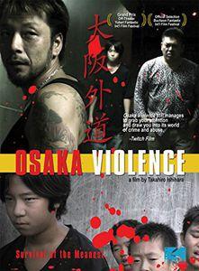 Osaka Violence