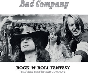 Rock N Roll Fantasy: The Very Best of Bad Company