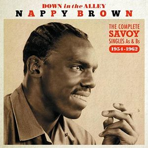 Down In The Alley: Complete Singles As & Bs 54-62 [Import] , Nappy Brown