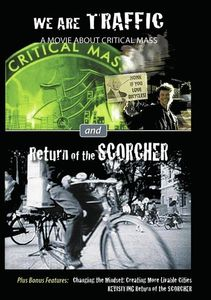 We Are Traffic and Return of the Scorcher