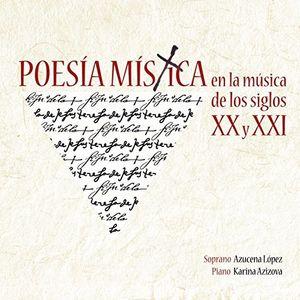 Poesia Mistica En La Musica De Los Siglos XX Y XXI