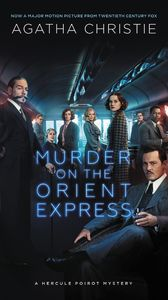 Murder on the Orient Express (A Hercule Poirot Mystery) (Movie Tie In)