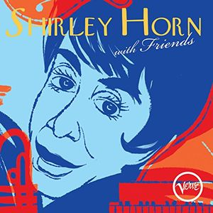 Shirley Horn With Friends , Shirley Horn