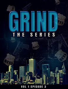 Grind: The Series Episode 3