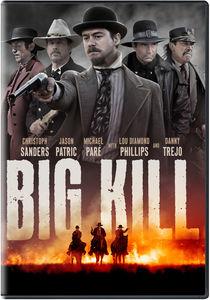 Big Kill , Lou Diamond Phillips