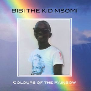"Colours Of The Rainbow , Bibi ""The Kid"" Msomi"