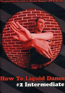 How to Liquid Dance 2