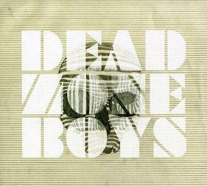 Dead Zone Boys