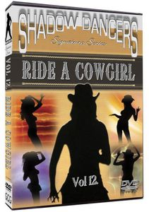 Shadows Dancers: Volume 12: Ride a Cowgirl