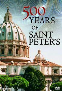 500 Years of Saint Peter's