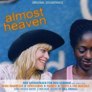 Almost Heaven (Original Soundtrack) [Import]