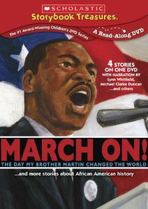 March On!...And More Stories About African American History
