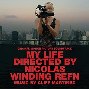 My Life Directed by Nicolas Winding Refn (Original Soundtrack) [Import]