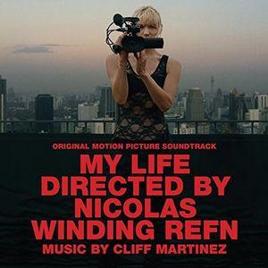My Life Directed by Nicolas Winding Refn (Original Soundtrack) [Import]