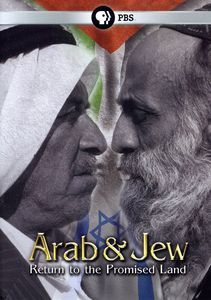 Arab and Jew: Return to the Promised Land