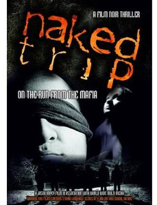Naked Trip: On the Run From the Mafia