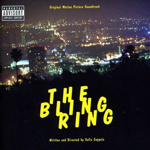 The Bling Ring (Original Soundtrack) [Explicit Content]
