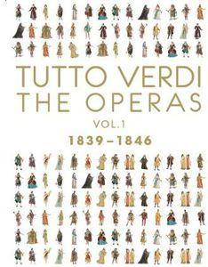 Tutto Verdi Operas 1 (1839 - 1846)