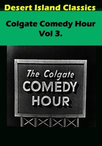 Colgate Comedy Hour: Volume 3