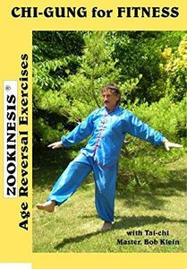 ZOOKINESIS - Age Reversal Exercises - CHI-GUNG for Fitness