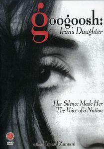 Googoosh: Iran's Daughter