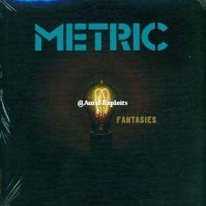 Fantasies , Metric