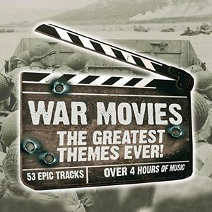 War Movies: Greatest Themes Ever! [Import]