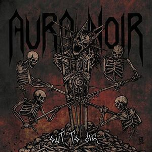 Out To Die [Import] , Aura Noir