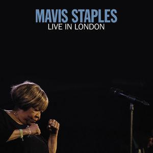 Live In London , Mavis Staples